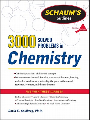 3,000 Solved Problems in Chemistry By Goldberg, David
