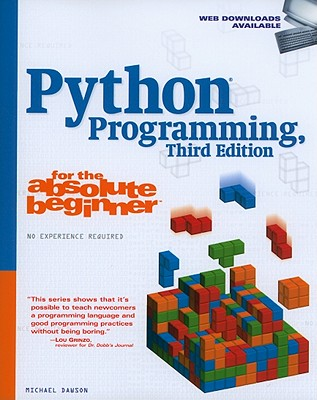 Python Programming for the Absolute Beginner By Dawson, Michael